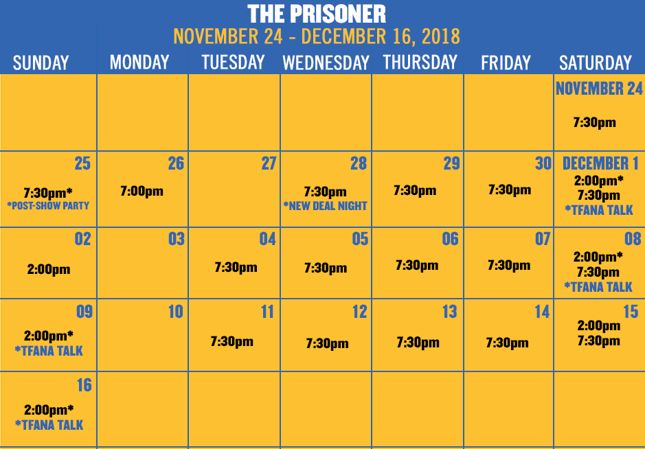 Click here for calendar and to buy tickets for THE PRISONER