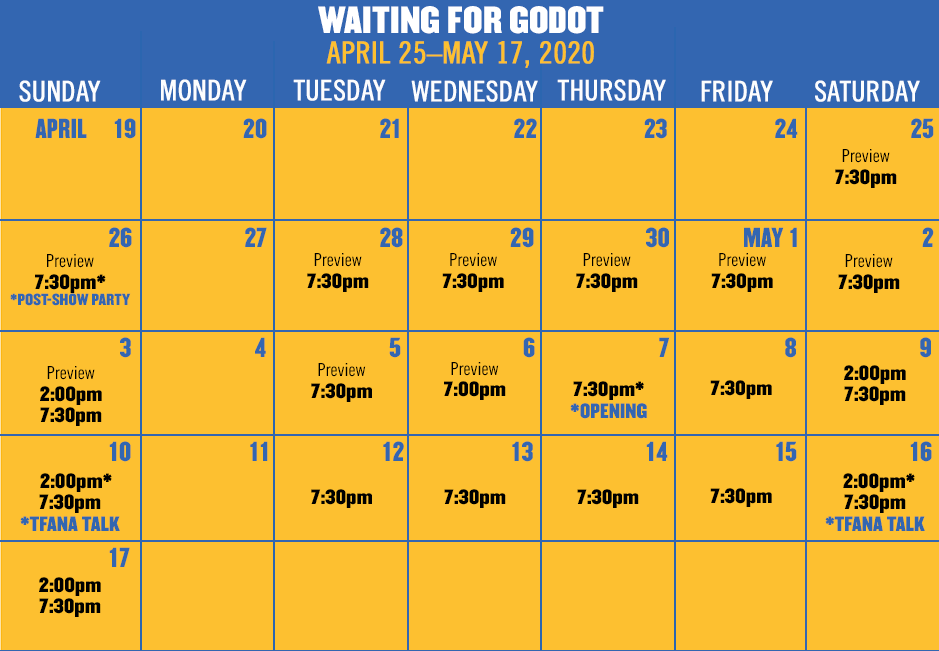 WAITING FOR GODOT runs April 25–May 17, 2020. Tickets on sale in February.