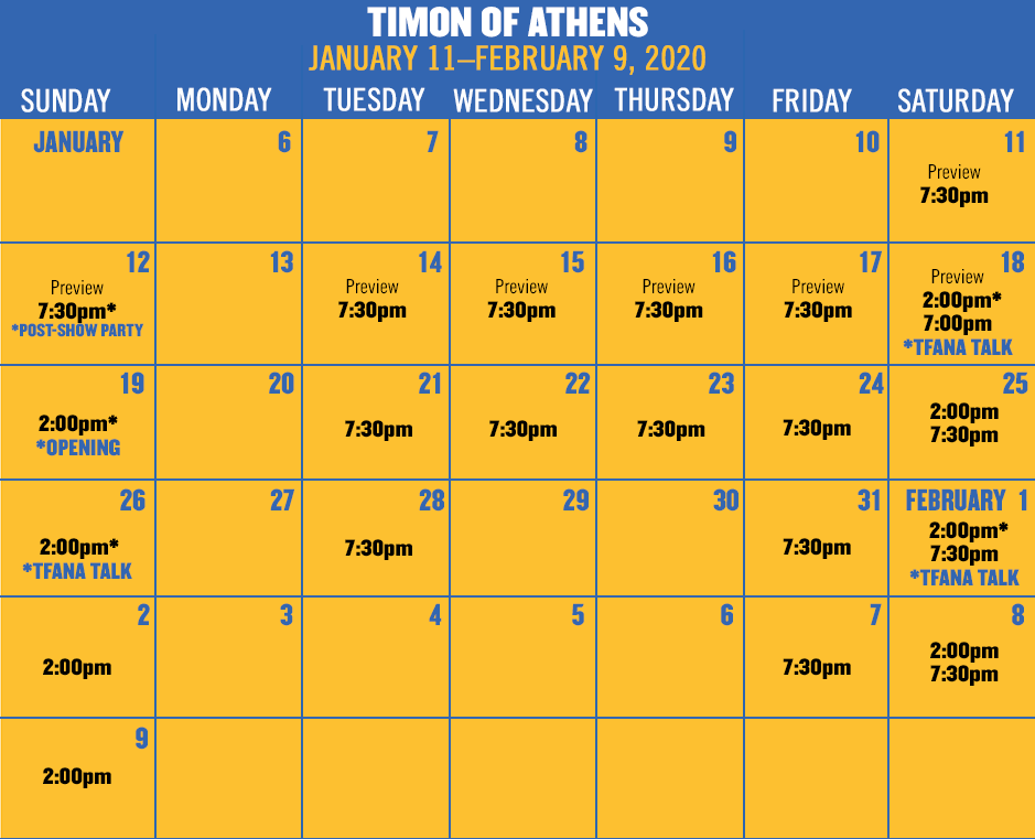 TIMON OF ATHENS runs January 11–February 9, 2019. Tickets on sale in coming weeks!