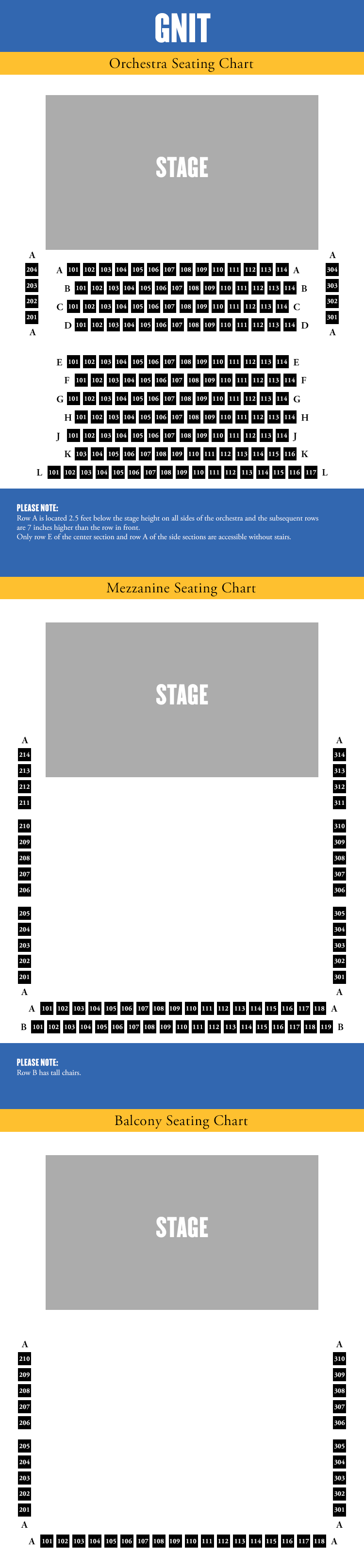 GNIT Seating Chart. Subscriber Booking now open. Tickets on sale plus an interactive/accessible seating chart coming soon.